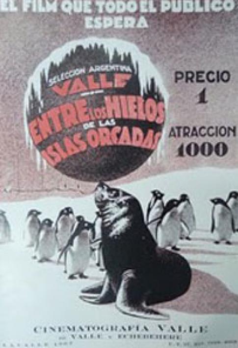 Cartel del primer documental antártico argentino
